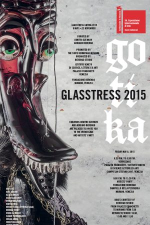 GLASSTRESS 2015 GOTIKA